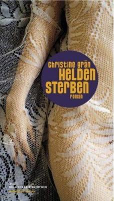 Christinie Grän: Heldensterben