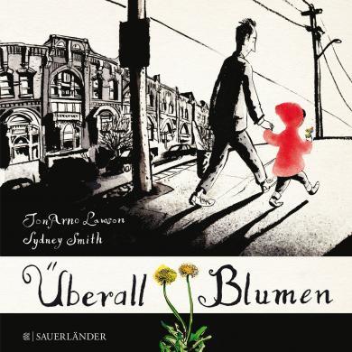 JonArno Lawson, Smith, Sydney: Überall Blumen