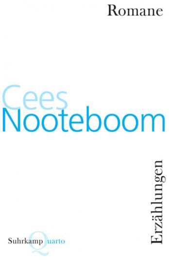 Cees Nooteboom: Romane und Erzählungen