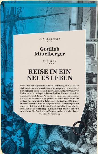 Gottlieb Mittelberger: Reise in ein neues Leben