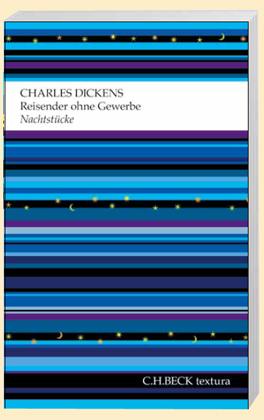Charles Dickens, Walz, Melanie: Reisender ohne Gewerbe