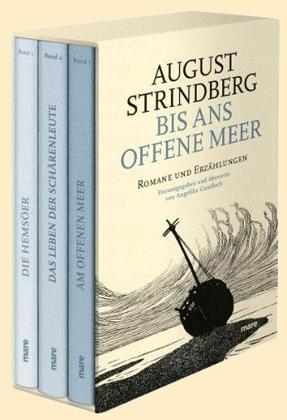 August Strindberg, Angelika Gundlach: Bis ans offene Meer