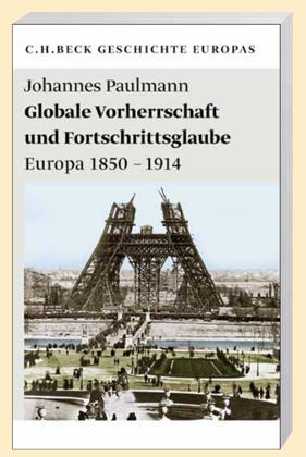 Johannes Paulmann: Globale Vorherrschaft und Fortschrittsglaube