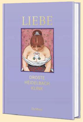 Wiglaf Droste, Nikolaus Heidelbach, Vincent Klink: Liebe