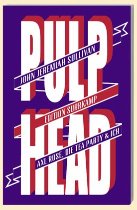 John Jeremiah Sullivan: Pulphead