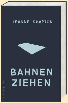Leanne Shapton: Bahnen ziehen