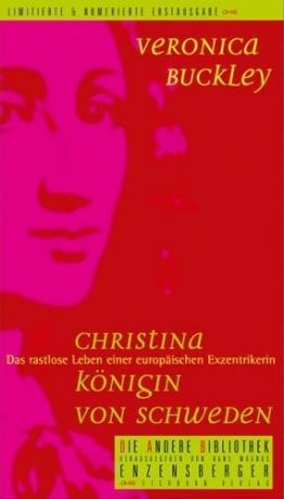 Veronica Buckley: Christina - Königin von Schweden