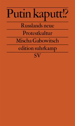 Mischa Gabowitsch: Putin kaputt!?