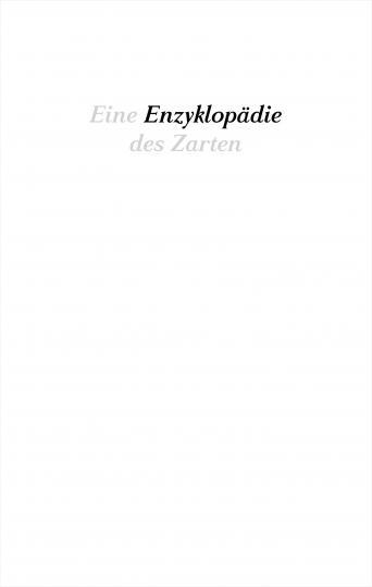 Anne Brannys: Eine Enzyklopädie des Zarten