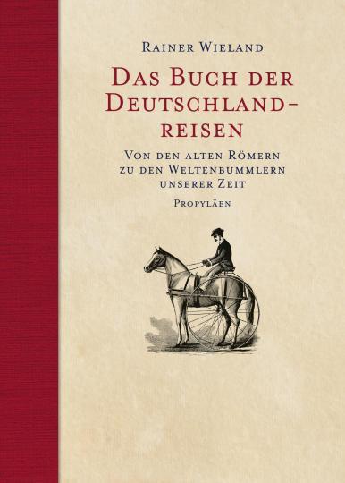 Rainer Wieland: Das Buch der Deutschlandreisen