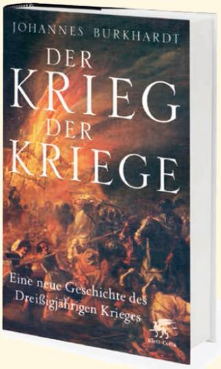 Johannes Burkhardt: Der Krieg der Kriege