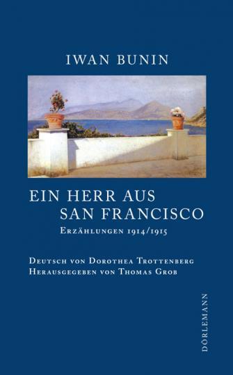 Iwan Bunin: Ein Herr aus San Francisco