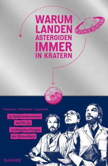 Florian Freistetter, Helmut Jungwirth, Martin Puntigam: Warum landen Asteroiden immer in Kratern?