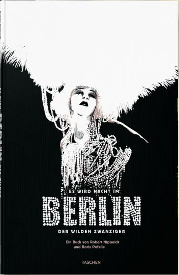 Boris Pofalla: Es wird Nacht im Berlin der Wilden Zwanziger