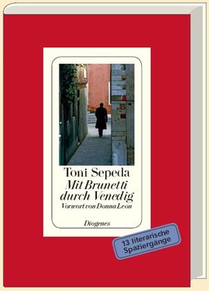 Donna Leon, Toni Sepeda: Mit Brunetti durch Venedig