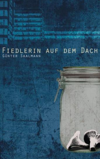 Günter Saalmann: Fiedlerin auf dem Dach