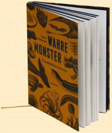 Caspar Henderson, Pauline Altmann, Judith Schalansky: Wahre Monster