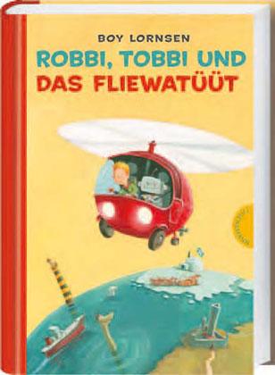 Boy Lornsen, Günther Jakobs: Robbi, Tobbi und das Fliewatüüt