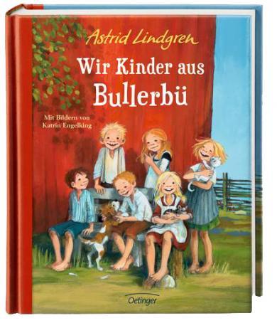 Astrid Lindgren, Engelking, Katrin: Wir Kinder aus Bullerbü (farbig)