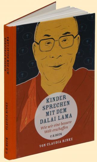 Claudia Rinke, Jens Bonnke: Kinder sprechen mit dem Dalai Lama