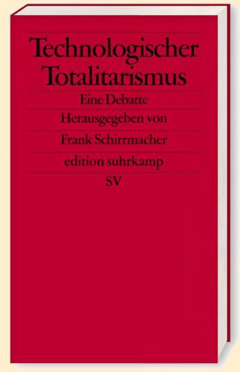 Frank Schirrmacher: Technologischer Totalitarismus