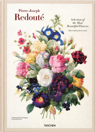 Werner Dressendörfer, H. Walter Lack: Redouté. Selection of the Most Beautiful Flowers