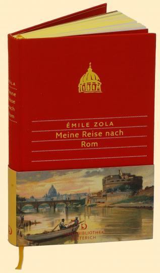 Émile Zola: Meine Reise nach Rom