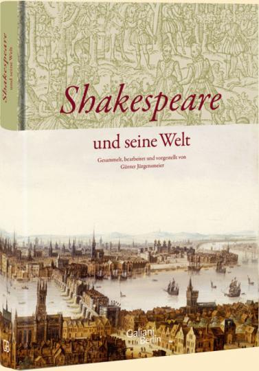 Günter Jürgensmeier: Shakespeare und seine Welt