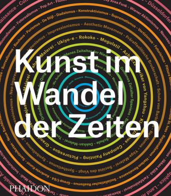 Phaidon Editors: Kunst im Wandel der Zeiten