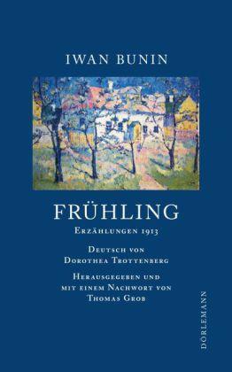Iwan Bunin: Frühling
