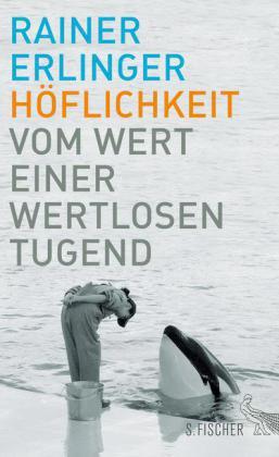 Rainer Erlinger: Höflichkeit