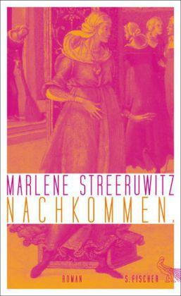 Marlene Streeruwitz: Nachkommen.