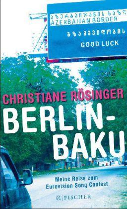 Christiane Rösinger: Berlin - Baku