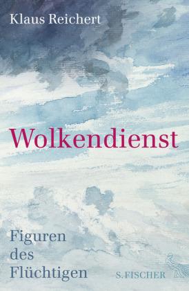 Klaus Reichert: Wolkendienst
