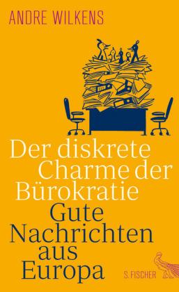 André Wilkens: Der diskrete Charme der Bürokratie