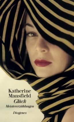 Katherine Mansfield: Glück und andere Meistererzählungen