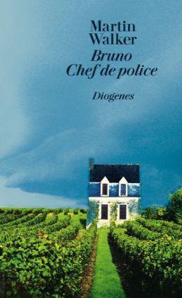 Martin Walker: Bruno Chef de police