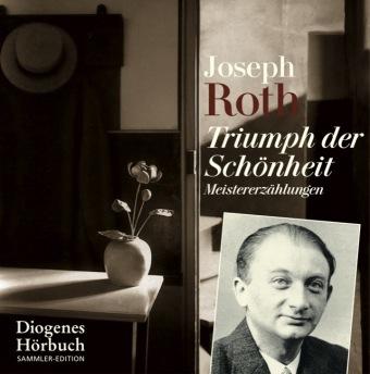 Joseph Roth: Triumph der Schönheit