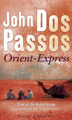 John Dos Passos: Orient-Express