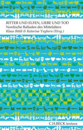 Klaus Böldl, Katarina Yngborn: Ritter und Elfen, Liebe und Tod