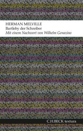 Herman Melville: Bartleby der Schreiber