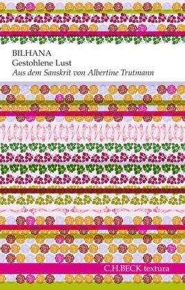 Bilhana, Albertine Trutmann: Gestohlene Lust