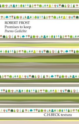Robert Frost: Promises to keep