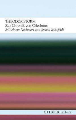 Theodor Storm: Zur Chronik von Grieshuus