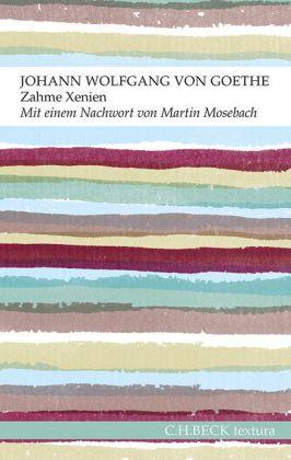 Johann Wolfgang Goethe: Zahme Xenien