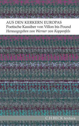 Werner Koppenfels: Aus den Kerkern Europas