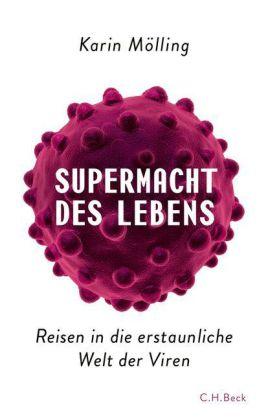 Karin Mölling: Supermacht des Lebens