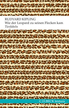 Rudyard Kipling: Wie der Leopard zu seinen Flecken kam