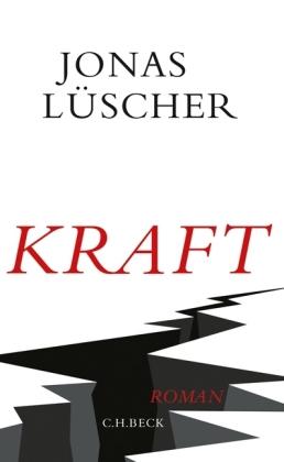 Jonas Lüscher: Kraft