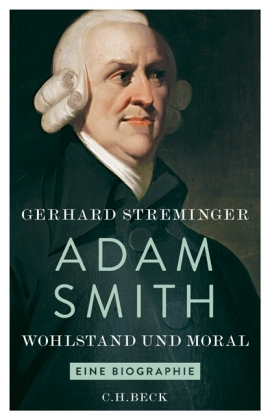 Gerhard Streminger: Adam Smith